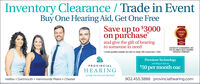 """Inventory Clearance / Trade in EventBuy One Hearing Aid, Get One FreeSave up to $3000on purchaseCONSUMER2020and give the gift of hearingto someone in need""""Lmted quanties avalatie. Se dinic for detals Ofe epres Apr 1 2020.CHOSEN BY CONSUMERS LIKEYOU AS HAM'S BEST HEARINGSERVICES COMPANYPremium Technologystarting as low as$50 per month oacPROVINCIALHEARINGLocally Owned and OperatedHalifax  Dartmouth  Hammonds Plains  Chester902.455.3888 provincialhearing.com Inventory Clearance / Trade in Event Buy One Hearing Aid, Get One Free Save up to $3000 on purchase CONSUMER 2020 and give the gift of hearing to someone in need """"Lmted quanties avalatie. Se dinic for detals Ofe epres Apr 1 2020. CHOSEN BY CONSUMERS LIKE YOU AS HAM'S BEST HEARING SERVICES COMPANY Premium Technology starting as low as $50 per month oac PROVINCIAL HEARING Locally Owned and Operated Halifax  Dartmouth  Hammonds Plains  Chester 902.455.3888 provincialhearing.com"""