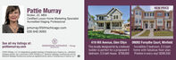 NEW PRICEPattie MurrayBroker, JD, MBACertified Luxury Home Marketing SpecialistAccredited Staging Professionalpmurray@bhhschicago.com630.842.6063419 Hill Avenue, Glen EllynONO93 Forsythe Court, WinfieldSee all my listings at:pattiemurray.comBHBERKSHIRE HATHAWAY I ChicagoThis locally designed lot by a beloved Incredible 2 bedroom, 2.5 bathbuilder is perfect for a proposed 4HomeServices©BHH Ailiates, LLC. An independently operated subsidiary of HomeServices of America, Inc., a BerkshireHathaway affiliate, and a franchisee of BHH Affilates. LLC. Berkshire Hathaway HomeServices and theBerkshire Hathaway HomeServices symbol are registered service marks of HomeServices of America, Inc. ehome with fabulous floor plan.Pristine in every way! $299,500bedroom, 3.5 bath house. $799,000 NEW PRICE Pattie Murray Broker, JD, MBA Certified Luxury Home Marketing Specialist Accredited Staging Professional pmurray@bhhschicago.com 630.842.6063 419 Hill Avenue, Glen Ellyn ONO93 Forsythe Court, Winfield See all my listings at: pattiemurray.com BH BERKSHIRE HATHAWAY I Chicago This locally designed lot by a beloved Incredible 2 bedroom, 2.5 bath builder is perfect for a proposed 4 HomeServices ©BHH Ailiates, LLC. An independently operated subsidiary of HomeServices of America, Inc., a Berkshire Hathaway affiliate, and a franchisee of BHH Affilates. LLC. Berkshire Hathaway HomeServices and the Berkshire Hathaway HomeServices symbol are registered service marks of HomeServices of America, Inc. e home with fabulous floor plan. Pristine in every way! $299,500 bedroom, 3.5 bath house. $799,000
