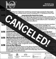 katethekate.org860.510.0453old saybrook3/20 TaliskScottish firebrands Talisk have stacked up several major awards for their explo-sively energetic yet artfully woven sound, including 2017's Folk Band of the Year.CANCELED!3/20 Th igh Kingspresented at the Garde Arts Centerltimate folk band, The High Kings, grew up in households soaked in thecal tradition. They have sold out hundreds of shows in Ireland and the US,TV appearances and recorded3 studio albums and 1 live album,nade numechivingumtatus on their first two albums.3/21 The& 22 The greatesof Bob DylaSaturday Nigr velreminas the audiendnificant the music an eve s of the3/23 AUDITIONS:Missoulae-creation show on earth featuring former membersDavies (the Kinks) band, and NBC TV'sShow is a high energy trip back in time thatniquenational, entertaining, and historically sigs and continues to be.atree Tortoise verse the HareCome one, come all to audition fo etoverse the Hare! The MCT residencyauditions and casting are followee wefrehe and two performancesticketYe to the performaces.on March 29th! Free to students all we3/25 Michael Doucet & Sarah QuintanaA departure from the more established soundeclectic exploration of Louisiana music. Elementsmusic. The Lâcher Prise Band spotlights Louisiana's nall-stars: including singer-songwriter Sarah Quintana onuSolelhrise is anbbeanGots musiccals.Zz,3/28 Live at the FillmoreDon't miss the ultimate tribute to the Allman Brothers Band! Live athe Fillmore isthe continuation of a devotion to performing the music of the original AllmanBrothers Band, as it was performed in the early days, and harkening back to leg-endary gigs at the Fillmore East.Events Sponsored by:HONEES4A|| Promos.GSBCOUGH DROPSPASTAVITAForAllGiftsSAYBROOK Guilford Savings BankPOINTGowrie GroupPerformance Powered bySENNHEISERfor Geurmet to GeRESORT A MARINAInsurance  Benefits Finance kate thekate.org 860.510.0453 old saybrook 3/20 Talisk Scottish firebrands Talisk have stacked up several major awards for their exp
