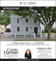 """William Sotheby'sPittINTERNATIONAL REALTYINTRODUCING39 Main Street, Essex 