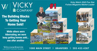 Vicky Welch 2020 Five StarForbes Magazine Market LeaderW VICKY#1& COMPANYIVThe Building BlocksTo Getting YourHome Sold!While others wereOn Deposit42 Marshall Road-$237,000hibernating, we werebusy getting homes sold...one after anotherOn DepositOn DepositOn Deposit1 5th Ave$759,000WILLIAM RAVEIS1080 MAIN STREET I BRANFORD I 203-433-4387REAL ESTATE MORTGAGE  INSURANCE Vicky Welch 2020 Five Star Forbes Magazine Market Leader W VICKY #1 & COMPANY IV The Building Blocks To Getting Your Home Sold! While others were On Deposit 42 Marshall Road- $237,000 hibernating, we were busy getting homes sold... one after another On Deposit On Deposit On Deposit 1 5th Ave $759,000 WILLIAM RAVEIS 1080 MAIN STREET I BRANFORD I 203-433-4387 REAL ESTATE MORTGAGE  INSURANCE