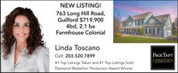 NEW LISTING!763 Long Hill Road,Guilford $719,9004bd, 2.1 baFarmhouse ColonialLinda ToscanoCell: 203.520.7899PAGE TAFTCHRISTIE'S# 1 Top Listings Taken and #1 Top Listings SoldINTERNATIONAL REAL ESTATEDiamond Medallion Production Award Winner NEW LISTING! 763 Long Hill Road, Guilford $719,900 4bd, 2.1 ba Farmhouse Colonial Linda Toscano Cell: 203.520.7899 PAGE TAFT CHRISTIE'S # 1 Top Listings Taken and #1 Top Listings Sold INTERNATIONAL REAL ESTATE Diamond Medallion Production Award Winner