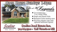 Open House Sundays 1-3pmYilis at ThLegends 3 or 4 bedroom/1 or 2-story VillasSingle and Paired UnitsBasement Units starting soonFirst floor Master suite withoptional bathroom layoutsScaliseScalise Real Estate Ine.724-864-5500 0 Call Victoria or BillREAL ESTATEadno-109343 V2 Open House Sundays 1-3pm Yilis at ThLegends  3 or 4 bedroom/ 1 or 2-story Villas Single and Paired Units Basement Units starting soon First floor Master suite with optional bathroom layouts Scalise Scalise Real Estate Ine. 724-864-5500 0 Call Victoria or Bill REAL ESTATE adno-109343 V2