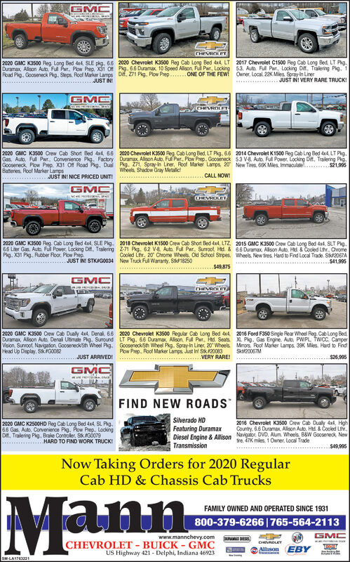 GMCCHEVROLET2020 GMC K3500 Reg Long Bed de4, SLE pkg. 66 2020 Chevrolet K3500 Reg Cab Long Bed ded LT 2017 Chevrolet C1500 Reg Cab Long Bed LT Pkg.Duramax, Alleon Auto Ful Pwr, Plow Prep. 3i of Pig. 66 Duramax, 10 Speed Alison, Ful Par. Locking 53, Auto, Ful Par. Locking Di. Traiering Pkg. 1Poad Pig. Gooseneck Pkg. Seps, Root Marker Lamps Di, 271 Pig. Plow Prep .. ONE OF THE FEwi Owner, Local. 22K Mies. Spray in LinerJUST IN!JUST INI VERY RARE TRUCK!CHEVROLET2020 GMC K3500 Crew Cab Short Bed 4x4, 66 2020 Chevrolet K3500 Reg Cab Long Bed, LT Pkg, 6.6 2014 Chevrolet K1500 Reg Cab Lng Bed k4 LT Pkg.Gas, Auto, Ful Pwr, Convenience Pkg. Factory Duramax Alison Auto, Full Par. Plow Prep. Gooseneck 53 V8 Auto. Full Power, Locking Dit, Tralering Pig.Gooseneck Plow Prep. X31 Off Road Pkg. Dual Pkg. Z71, Spray-in Liner, Roof Marker Lamps 20 New Tres. 66K Mies, Immaculate.Batteries, Roof Marker Lampss21.995Wheels, Shadow Gray MetalicJUST IN! NICE PRICED UNIT!CALL NOWGMCCHEVROLET2020 GMC K3500 Reg. Cab Long Bed 4x4, SLE Pkg. 2018 Chevrolet K1500 Crew Cab Short Bed 4x4, LTZ 2015 GMC K3500 Crew Cab Long Bed dad, SLT Pig.66 Liter Gas, Auto, Ful Power, Locking D. Tralering 2-71 Pkg. 62 V8. Auto, Ful Pwr. Surroot Hid. & 66 Duramax Alison Auto, Hd. & Cooled Lhr. ChromeCooled Ltv, 20 Chrome Wheels Old School Stripes, Wheels. New fres Hard to Find Local Trade. Sik2067A$41,995Pkg. X31 Pkg. Rubber Floor. Plow Prep.JUST INI STKAGO034 New Truck Ful Warranty. St 18250$49,875GMCCHEVROLFT2020 GMC K3500 Crew Cab Dually 4x4, Denal, 66 2020 Chevrolet K3500 Regular Cab Long Bed da4 2016 Ford F350 Single Rear Wheel Reg. Cab Long Bed,Duramax Alison Auto, Derai Utimate Pkg. Sumound LT Pkg. 66 Duramax. Alson. Ful Par, Hd. Seats XL Pig. Gas Engine, Auto, PWPL TWICC. CamperVision, Sunrcot. Navigafion. Gooseneck5th Wheel Pkg. Gooseneck5h Wheel Pkg. Spray-in Liner, 20 Wheels Mrors, Roof Marier Lamps 39K Mies, Hard to FindHead Up Display. SKIGO082Plow Prep. Roof Marker Lamps, Just In Sk120083VERY RARE!Skur