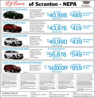 """KA Burne of Scranton - NEPACadillac2020 CT5 LUXURY AWD Evergreen, UltraviewSunroof, Navigation,Bose-15 Speakers, HeatedSeats, Heated SteeringWheel, CUE, Back UpCameraBUY FORLEASE FOR$40,996 $489 MOSPER MONTHMSRP $43,915Stk# 2536Red Horizon, Dual PowerSunroof, Interior ProtectionPackage, Heated Seats& Steering Wheel, DriverAwareness Package,17"""" Wheels, Back UpSik# 2398 Camera, Lane Departure2020 XT4 SPORT AWDBUY FORLEASE FOR$43,976 $419PER MONTH36 MOSMSRP $47,8202020 XT5 LUXURY AWD Ultraview Sunroof,Navigation, DriveAwareness Package,Remote Start,Back Up Camera,Compact SpareBUY FORLEASE FOR$49,990 $439 MOSPER MONTHMSRP $55,670Sk# 24592020 XT6 PREMIUM AWD Crustal White, 3-Row0% FOR 60 MONTHSBUY FORSeating, Sunroof,Navigation, Back UpCamera, EnhancedVisibility,Tech PackageLEASE FOR$56.878 $549 MOSPER MONTH36 MOSStk# 2480MSRP $62,0252020 ESCALADE SPORT EDITION AWDBUY FORLEASE FORSunroof, NavigationSports Edition,Entcs. System, CUE,Back Up CameraUPYo MOSPER MONTH$14,000OFF $959Stkit 2515MSRP $90,005Lease price based onanicely eucped 2020 CT5kaury awd S4391S marp S489 Per month plus9% PA Stae sales tax total $533 per morth 39Month lease 10.000 miles per year. 39 MonthlyLese price based on a ricely equioped 2020Lease price based on anicely equicoed 201sXTEPremium Luury AWO 36 S62025 MSRP.S549Per month plus PA state sales tax total S599per month. 36 Month lease apprx 9.000 Mles peryear. 36 Monthly payments total S18.215$25Mlepenalty over 30000 miles. S2999 Down paymentplus I st payment tax and tags, total due atdelivery $3548 plus tax and tag tees.MUST CURRENTLY LEASE 2015 OR NEWER GMLease price basedona Nicely Equipoed 2020Luxury Escalade 4WD Collection $90.005 MSRPS59 per month plus % PASate sales tax botalSL045 per month 24 Monthlease apprx.8.500mies per year. 2M Monthly payments total $22.057$25mle penaity over 20,000 mdes. $3.999 downpayment plus 1 st payment, tax and tags. Total dueat delivery S4SS8 plus tax and tag feesMUST CURRENTLY OWN OR LEASE A 2005 ORXT4 Sport A"""