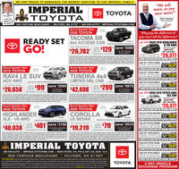 "WE ARE PROUD TO ANNOUNCE THE NEWEST ADDITION TO THE IMPERIAL FAMILY!L0 IMPERIALSTOYOTA""We sellmore, so yousave more!""O TOYOTAKevin MeehanOwnerIf you candream it, youMIKE PENNER,Geeral Managercan dihe it 300 FORTUNE BOULEVARD 