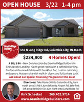 OPEN HOUSE 3/22 1-4 pmGranite RidgeBuilders659 N Long Ridge Rd, Columbia City, IN 46725$234,900 4 Homes Open!4 BR / 2 BA - New Construction by Granite Ridge Builders inChesapeake Landing. Open great room with a cathedral ceiling.Custom vista-view kitchen with breakfast bar, custom cabinetry,and pantry. Master suite with walk-in closet and full private bath.Ask about our Special Financing Program for this area!Directions: Take Route 30 into Columbia City, turnnorth onto St Rd 9, turn left onto Airport Rd, take firstleft onto Berkshire Dr, turn right onto Long Ridge RdKirk Schaekel260.402.9714www.GraniteRidgeBuilders.comEQUAL HOUSNGOPPORTUNITY OPEN HOUSE 3/22 1-4 pm Granite Ridge Builders 659 N Long Ridge Rd, Columbia City, IN 46725 $234,900 4 Homes Open! 4 BR / 2 BA - New Construction by Granite Ridge Builders in Chesapeake Landing. Open great room with a cathedral ceiling. Custom vista-view kitchen with breakfast bar, custom cabinetry, and pantry. Master suite with walk-in closet and full private bath. Ask about our Special Financing Program for this area! Directions: Take Route 30 into Columbia City, turn north onto St Rd 9, turn left onto Airport Rd, take first left onto Berkshire Dr, turn right onto Long Ridge Rd Kirk Schaekel 260.402.9714 www.GraniteRidgeBuilders.com EQUAL HOUSNG OPPORTUNITY