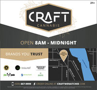 21+CRAFTL:CANNABISOPEN 8AM - MIDNIGHTBRANDS YOU TRUST1510 NWENATCHEEAVEMCKITTRICK STGREnREVOLUTIOnSMOKEYPOINTEETISMAPLE STphat oo pandaxtractedZOOTS(509) 667-9999ORDER ONLINE AT CRAFTWENATCHEE.COMThis product has intoxicating effects and may be habit forming. Marijuana can impair concentration, coordination, and judgment. Do no operate a vehicle or machinery under the influence of this drug. There may behealth risks associated with consumption of this product. For use only by adults twenty-one and older. Keep out of reach of children.COLUMBIA RIVERWALLA WALLA AVEWENATCHEE AVEN MILLER ST 21+ CRAFT L: CANNABIS OPEN 8AM - MIDNIGHT BRANDS YOU TRUST 1510 N WENATCHEE AVE MCKITTRICK ST GREnREVOLUTIOn SMOKEY POINT EETIS MAPLE ST phat oo panda xtracted ZOOTS (509) 667-9999 ORDER ONLINE AT CRAFTWENATCHEE.COM This product has intoxicating effects and may be habit forming. Marijuana can impair concentration, coordination, and judgment. Do no operate a vehicle or machinery under the influence of this drug. There may be health risks associated with consumption of this product. For use only by adults twenty-one and older. Keep out of reach of children. COLUMBIA RIVER WALLA WALLA AVE WENATCHEE AVE N MILLER ST