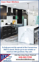 Love Your KitchenTo help prevent the spread of the CoronavirusDKD is closed. Please go to our website oremail us with questions. Stay safe.DKP5585 MacArthur Road, Whitehallirectitchenistributors610-262-7235www.directkitchen.comPA HIC# 004209 Love Your Kitchen To help prevent the spread of the Coronavirus DKD is closed. Please go to our website or email us with questions. Stay safe. DKP 5585 MacArthur Road, Whitehall irect itchen istributors 610-262-7235 www.directkitchen.com PA HIC# 004209