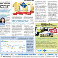 "ADVERTISING SUPPLEMENTthe National Association of Realtors,nearly one-in-four homesellers nation-wide are changing how their home isviewed while the home remains on themarket.Some Realtors report using tech-nologies to host ""virtual showings"" likevideo chat on their mobile phone. Thatway, elients can experience an openhouse as if they were there in person.When this crisis passes and openhouses return, don't be surprised ifsome sellers still require potential buy-ers to wash their hands or use a handsanitizer or ask buyers to remove shoesor to wear slip-on shoe covers beforeentering a home.We're all in this together and it'simportant that our members are work-ing responsibly to ensure the safety andservice of each other and their clients.Here are just a few of the steps lo-cal Realtors are taking to protect andpromote the interests of clients: Ongoing Updates - Throughoutthe day, Realtors are checking withtheir local, state, and national associa-tions to see if there are any governmentannouncements impacting day-to-day operations. Communicating with Clients-Realtors are keeping clientsabreast of business protocols, andalso inquiring about the health andwell-being of their clients, theirfamilies, and their wants and needsmoving forward under the corona-virus reality. Screening Measures- Re-altors will ask questions such as ""Isanyone in your household currentlysick with a fever and/or a cough?""Or ""Has anyone in your householdbeen exposed to a person who hasor is suspected of having the coronavirus?""In the Age of COVID-19Tech Solutions,Ingenuity MayBolster R.E.Southiand Regonal Asociation of ReatorsBy Nancy Trovet Canahan, President, and David WallerEven as conditions on the groundchanging literally every minute,the Southland Regional Asso-SOUTHLAND REGIONALAssocIATION OF REALTORS, INC.2020Voice of Real Estateciation of Realtors continues toprovide the services and supportour 10,300 members need to as-sist their clients as Los Angelescomes together to survive thecoronavirus pandemic.1920 Fair Housing Measures -Realtors will continue to abideby the Fair Housing Act and notdiscriminate against any segment ofthe population.rules to an openhouse strategy ensures the health,safety, and security of all clients.Plus, COVID-19 may promptdevelopmentof a ""newnom"", whereingenuityimpact the local housing market and,as a result, lead to changes and inno-vations in the way real estate servicesare delivered to the public.Adding thaThe immedi-ate focus is tosave lives, andto ensure thehealth andongoing safetyof clients, realestate licenseesThe Southland Regional Association ofRealtors is a local trade association withmore than 10,300 members serving the SanFermando and Santa Clarita Valkys. SRAR isone of the langest local associations in thenation.Make no mistake, COVID-19 willimpact the local housing marketand Association and ... lead to changes, innovations coupled withstaff.technology2020 First-TimeIndeed, some of those changes maybe improvements from the ways ofthe past and open the door to greatercollaboration between home buyersand sellers and the professionals whorepresent them.""In the face of the coronavirus pan-demic, but before directions to shelterin place were ordered, our memberRealtors already were improving thetime-tested home marketing tool -the Open House.Everyone benefits from improvedhygiene and following health safetymeasures outlined by the Centers forDisease Control.may drive sales so that experiencedRealtors' performance will exceedclient expectations.At the end of the day, whetherit's the current global pandemic orother challenges, I believe Realtorsare in the business of protecting andpromoting the interests of clients.We must adapt to, and leverage,market realities, no matter the cir-cumstances, and use our knowledge,negotiating skills, and technologyto treat all parties fairly, get dealsdone quickly, and help keep our localeconomies strong.According to a recent survey fromOnly afterNancy Tronell Camahan all parties haveimplementedthe recom-Homebuyer Grants AvailableSRAR 2020 Presiderntmended life-saving social distancingrules could attention return to househunting or real estate investments.When that moment arrives- andit will arrive, even if we're now unsureSSOLDEwhen- the Association's goal is tobe there so that our members candeliver first-class services to San Fer-nando and Santa Clarita valley homesellers and buyers.Make no mistake, COVID-19 willInterest Rates Extraordinarily LowA survey of 30-year, fixed-rate mortages came in with anaverage of 3.36 percent, up slightly from the prior weekyet still near historical lows. ""As refinance applicationscontinue to surge and lenders work to manage capacity,the 30-year fixed-rate mortgage ticked up from the priorweek's all-time low,"" said Sam Khater, Freddie Mac'schief economist. Mort-gage rates remain atextraordinary levels andmany homeowners aresmartly weighing theiroptions to refinance,potentially saving them-The Charitable Foundation of the Southland Regional Associa-tion of Realtors, in partnership with the Housing AffordabilityFund of the California Association of Realtors, is offering alimited number of individual grants of $2,000 to first-timehomebuyers who meet certain criteria.The grants, awarded on a first-come, first-served basis, must be appliedtoward the downpayment or closing costs in the purchase of a home in theSan Fernando or Santa Clarita valleys. Applicants may not exceed certainincome limits and must complete a first-time homebuyer educationalcourse. Applications are being accepted now. Escrow must have beenopened on or after March 1. The program will run until all grant funds areawarded. For more information including instructions, rules, and an ap-plication form, contact Jodi Preece or Kathryn Voght at 818-947-2250.Primary Mortgage Market SurveyFreddie Mac us weekly average mortgage rates as of 03/12/20204.003.36%selves money.""A year ago at thistime, the 30-year FRMaveraged 4.31 percent.The 15-year fixed-ratemortgage averaged2.77 percent comparedto a year ago when itaveraged 3.76 percent.20Y FRM3.503.01%5/1 ARM3.00%2.77%HAF15Y FRMSOUTHLAND REGIONALASSOCIATION OF REALTORS"", INc.2.50%18. Ma27. MayS. Aug14. Oct23. Des2. MarTHE VOICE OF REAL ESTATE IN THE SAN FERNANDO AND SANTA CLARITA VALLEYSwww.SRAR.com 
