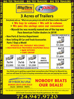 """BIG TEX TRAILERS  BIG TEX TRAILERS  BIG TEX TRAILERSBigTexTRAILERSAMERICANThePrateslenalerade rer3 Acres of TrailersEverybody asks us, """"What are you going to do with all of those trailers Wysocki?"""" We buy in volume  We sell in volumeWe pass the savings onto our customers! Wysocki Inc was recently named one of the top newPace American Trailer dealers in 2019! New Parts & Service Department Now Selling AIII Car and Truck Accessories