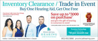 """Inventory Clearance / Trade in EventBuy One Hearing Aid, Get One FreeFree House Calls, Same Day Fittingsand Remote ProgrammingSave up to $3000CONSUMER*some conditions applyon purchase2020and give the gift of hearingto someone in need""""Umted quantes avatatie.Se dinic for detals. Ofer expres May 31 2020.CHOSEN BY CONSUMERS LIKEYOU AS HAM'S BEST HEARINGSERVICES COMPANYPremium Technologystarting as low as$50 per month oacPROVINCIALHEARINGLocally Owned and OperatedHalifax  Dartmouth  Hammonds Plains  Chester902.455.3888 provincialhearing.com Inventory Clearance / Trade in Event Buy One Hearing Aid, Get One Free Free House Calls, Same Day Fittings and Remote Programming Save up to $3000 CONSUMER *some conditions apply on purchase 2020 and give the gift of hearing to someone in need """"Umted quantes avatatie.Se dinic for detals. Ofer expres May 31 2020. CHOSEN BY CONSUMERS LIKE YOU AS HAM'S BEST HEARING SERVICES COMPANY Premium Technology starting as low as $50 per month oac PROVINCIAL HEARING Locally Owned and Operated Halifax  Dartmouth  Hammonds Plains  Chester 902.455.3888 provincialhearing.com"""
