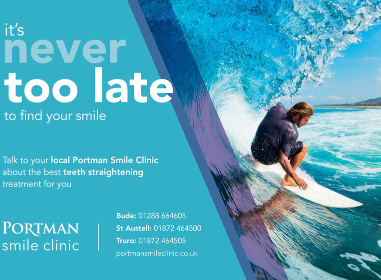 it'sneevertoo lateto find your smileTalk to your local Portman Smile Clinicabout the best teeth straighteningtreatment for youCamberley: 01276 861657PORTMANsmile clinicDorking: 01306 857452portmansmileclinic.co.uk it's ne ever too late to find your smile Talk to your local Portman Smile Clinic about the best teeth straightening treatment for you Camberley: 01276 861657 PORTMAN smile clinic Dorking: 01306 857452 portmansmileclinic.co.uk