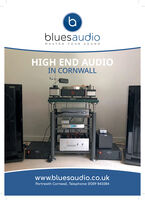 bluesaudioMASTER YOUR SOUNDHIGH END AUDIOIN CORNWALLwww.bluesaudio.co.ukPortreath Cornwall. Telephone: 01209 843384 bluesaudio MASTER YOUR SOUND HIGH END AUDIO IN CORNWALL www.bluesaudio.co.uk Portreath Cornwall. Telephone: 01209 843384