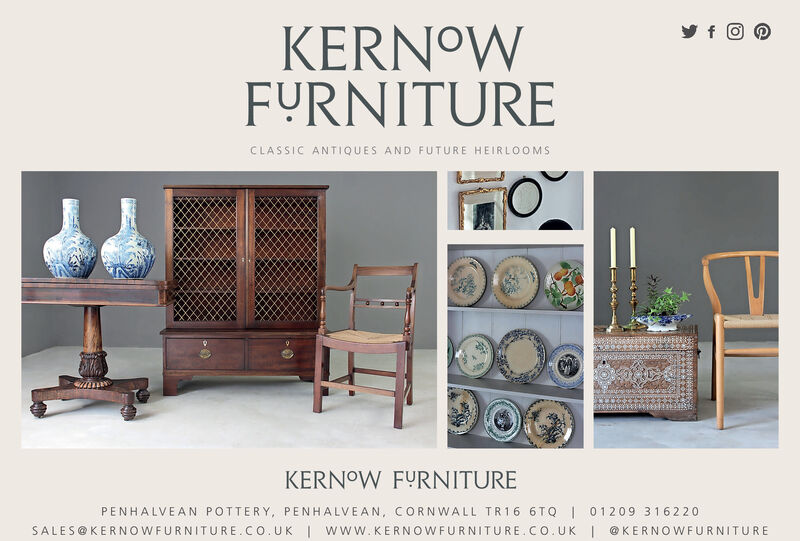 KERNOWFYRNITURECLASSIC ANTIQUES AND FUTURE HEIRLOOMSKERNOW FYRNITUREPENHALVEAN POTTERY, PENHALVEAN, CORNWALL TR16 6TQ | 01209 316220SALES@KERNOWFURNITURE.CO.UK I wW.KERNOWFURNITURE.CO.UK|@ KERNOWFURNITURE KERNOW FYRNITURE CLASSIC ANTIQUES AND FUTURE HEIRLOOMS KERNOW FYRNITURE PENHALVEAN POTTERY, PENHALVEAN, CORNWALL TR16 6TQ | 01209 316220 SALES@KERNOWFURNITURE.CO.UK I wW.KERNOWFURNITURE.CO.UK| @ KERNOWFURNITURE