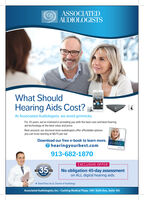 ASSOCIATEDAUDIOLOGISTSWhat ShouldHearing Aids Cost?At Associated Audiologists, we avoid gimmicks.For 35 years, we've invested in providing you with the best care and best hearingaid technology at the best value and price.Rest assured, our doctoral-level audiologists offer affordable optionsyou can trust starting at $675 per ear.Download our free e-book to learn more.HEUE COSTOF HEARNGAOSOhearingyourbest.com913-682-1870EXCLUSIVE OFFER35UDIOENo obligation 45-day assessmenton ALL digital hearing aids.2020YEARSOGISTSDavid Paul, Au.D, Doctor of AudiologyAssociated Audiologists, Inc. Cushing Medical Plaza, 1001 Sixth Ave., Suite 105 ASSOCIATED AUDIOLOGISTS What Should Hearing Aids Cost? At Associated Audiologists, we avoid gimmicks. For 35 years, we've invested in providing you with the best care and best hearing aid technology at the best value and price. Rest assured, our doctoral-level audiologists offer affordable options you can trust starting at $675 per ear. Download our free e-book to learn more. HEUE COST OF HEARNGAOS Ohearingyourbest.com 913-682-1870 EXCLUSIVE OFFER 35 UDIOE No obligation 45-day assessment on ALL digital hearing aids. 2020 YEARS OGISTS David Paul, Au.D, Doctor of Audiology Associated Audiologists, Inc. Cushing Medical Plaza, 1001 Sixth Ave., Suite 105