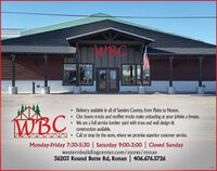 WBCDelivery available in all of Sanders County, from Plains to Noxon.Our boom trucks and moffett trucks make unloading at your jobsite a breeze. We are a full service lumber yard with truss and wall design &construction available.Call or stop by the store, where we promise superior customer service.Monday-Friday 7:30-5:30 | Saturday 9:00-3:00 | Closed Sundaywesternbuildingcenter.com/stores/ ronan36203 Round Butte Rd, Ronan | 406.676.5726 WBC Delivery available in all of Sanders County, from Plains to Noxon. Our boom trucks and moffett trucks make unloading at your jobsite a breeze.  We are a full service lumber yard with truss and wall design & construction available. Call or stop by the store, where we promise superior customer service. Monday-Friday 7:30-5:30 | Saturday 9:00-3:00 | Closed Sunday westernbuildingcenter.com/stores/ ronan 36203 Round Butte Rd, Ronan | 406.676.5726