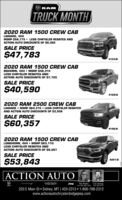 RAMTRUCK MONTH2020 RAM 1500 CREW CABLARAMIE, 4X4MSRP S56,175  LESS CHRYSLER REBATES ANDACTION AUTO DISCcOUNTS OF S8,392SALE PRICE$47,7834153-B2020 RAM 1500 CREW CABBIGHORN, 4X4  MSRP $48,315LESS CHRYSLER REBATES ANDACTION AUTO DISCOUNTS OF $7,725SALE PRICE$40,5904169-82020 RAM 2500 CREW CABLARAMIE  MSRP S64,315  LESS CHRYSLER REBATESAND ACTION AUTO DISCOUNTS OF $3,958SALE PRICE$60,3574186-B2020 RAM 1500 CREW CABLONGHORN, 4X4  MSRP S63,110LESS CHRYSLER REBATES ANDACTION AUTO DISCOUNTS OF $9,267SALE PRICE$53,8434201-BACTION AUTOCHRYSLENJeepKah WihikolGI 406-480-1830 Ca 489.2312Gay Scho220 E Main St  Sidney, MT | 433-2312  1-800-788-2312www.actionautochryslerdodgejeep.com RAM TRUCK MONTH 2020 RAM 1500 CREW CAB LARAMIE, 4X4 MSRP S56,175  LESS CHRYSLER REBATES AND ACTION AUTO DISCcOUNTS OF S8,392 SALE PRICE $47,783 4153-B 2020 RAM 1500 CREW CAB BIGHORN, 4X4  MSRP $48,315 LESS CHRYSLER REBATES AND ACTION AUTO DISCOUNTS OF $7,725 SALE PRICE $40,590 4169-8 2020 RAM 2500 CREW CAB LARAMIE  MSRP S64,315  LESS CHRYSLER REBATES AND ACTION AUTO DISCOUNTS OF $3,958 SALE PRICE $60,357 4186-B 2020 RAM 1500 CREW CAB LONGHORN, 4X4  MSRP S63,110 LESS CHRYSLER REBATES AND ACTION AUTO DISCOUNTS OF $9,267 SALE PRICE $53,843 4201-B ACTION AUTO CHRYSLEN Jeep Kah Wihikol GI 406-480-1830 Ca 489.2312 Gay Scho 220 E Main St  Sidney, MT | 433-2312  1-800-788-2312 www.actionautochryslerdodgejeep.com