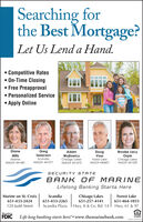  Searching forthe Best Mortgage?Let Us Lend a Hand. Competitive Rates On-Time Closing Free Preapproval Personalized Service Apply OnlineDianeGregIsaacsonBrooke LacyOrpinChisago LakesAdamDougVossMillsWojtowiczChisago LakesNMLS# 441473MarineScandiaForest LakeNMLS# 440607NMLS# 441481NMLS# 441571NMLS# 441539SECURITY STATEBANK OF MARINELifelong Banking Starts HereMarine on St. CroixChisago Lakes651-257-4141ScandiaForest Lake651-433-2424651-433-2265651-464-1033120 Judd StreetScandia Plaza I Hwy. 8 & Co. Rd. 14 I Hwy. 61 & 97MemberFDICLife long banking starts here!  www.themarinebank.comLENDERNMLS 403366  Searching for the Best Mortgage? Let Us Lend a Hand.  Competitive Rates  On-Time Closing  Free Preapproval  Personalized Service  Apply Online Diane Greg Isaacson Brooke Lacy Orpin Chisago Lakes Adam Doug Voss Mills Wojtowicz Chisago Lakes NMLS# 441473 Marine Scandia Forest Lake NMLS# 440607 NMLS# 441481 NMLS# 441571 NMLS# 441539 SECURITY STATE BANK OF MARINE Lifelong Banking Starts Here Marine on St. Croix Chisago Lakes 651-257-4141 Scandia Forest Lake 651-433-2424 651-433-2265 651-464-1033 120 Judd Street Scandia Plaza I Hwy. 8 & Co. Rd. 14 I Hwy. 61 & 97 Member FDIC Life long banking starts here!  www.themarinebank.com LENDER NMLS 403366