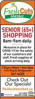 Fresh CutsMarketSENIOR (65+)SHOPPING8am-9am daily.Measures in place forCOVID-19 for the safetyof our customers andstaff. Fresh supplies ofstock arriving daily.7 Days a Week 9am-8pm1101 King St, Bridgewater541-4455Check OutOur Specials!freshcutsmarket.caaeaker2019 BEST READERSCHOICEFacebook GROCERY STORE TAWARDS Fresh Cuts Market SENIOR (65+) SHOPPING 8am-9am daily. Measures in place for COVID-19 for the safety of our customers and staff. Fresh supplies of stock arriving daily. 7 Days a Week 9am-8pm 1101 King St, Bridgewater 541-4455 Check Out Our Specials! freshcutsmarket.ca aeaker 2019 BEST READERS CHOICE Facebook GROCERY STORE TAWARDS