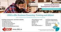 Community BusinessDevelopment CorporationBusiness from the idea forwardCBDCS offer Business Financing, Training and Advice!Ask us about our General Business Loan ProgramCBDC Shelburne County157 Water StreetShelburne, NSSouth Shore OpportunitiesLiverpool: 7A Henry HenseyDriveFLEXIBLE FINANCING. NOTHING HIDDEN. No application fee. No annual review fee. No fee for extra payments. No fee for early payout. No fee for seasonal payment terms.Bridgewater: 373 King St902-354-2616sso@cbdc.caBoT 1Wo902-875-1133dixie.redmond@cbdc.caCBDC www.cbdc.caThe Atlantic Canada Opportunities Agency is pleased tosupport the network of CBDCS in Atlantic Canada Community Business Development Corporation Business from the idea forward CBDCS offer Business Financing, Training and Advice! Ask us about our General Business Loan Program CBDC Shelburne County 157 Water Street Shelburne, NS South Shore Opportunities Liverpool: 7A Henry Hensey Drive FLEXIBLE FINANCING. NOTHING HIDDEN.  No application fee.  No annual review fee.  No fee for extra payments.  No fee for early payout.  No fee for seasonal payment terms. Bridgewater: 373 King St 902-354-2616 sso@cbdc.ca BoT 1Wo 902-875-1133 dixie.redmond@cbdc.ca CBDC www.cbdc.ca The Atlantic Canada Opportunities Agency is pleased to support the network of CBDCS in Atlantic Canada