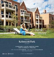 baskmoreThe ResidencesKelmscott ParkLAKE FORESTCAREFREE LUXURY BEGINS HERENEW CLOSEOUT PRICING2 Bed + Den Condo: $759,000 $665,000 - 3 Bed + Den Condo: $1,009,000 $924,0003 Bed + Den SFH from $1.4MFOCUS @propertiesTEL 847.234.180o kelmscottpark c.COM bask more The Residences Kelmscott Park LAKE FOREST CAREFREE LUXURY BEGINS HERE NEW CLOSEOUT PRICING 2 Bed + Den Condo: $759,000 $665,000 - 3 Bed + Den Condo: $1,009,000 $924,000 3 Bed + Den SFH from $1.4M FOCUS @properties TEL 847.234.180o kelmscottpark c .COM