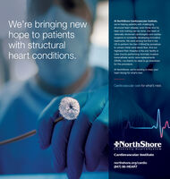 We're bringing newhope to patientswith structuralAt NorthShore Cardiovascular Institute,we're helping patients with challengingstructural heart disease, even those who'vebeen told nothing can be done. Our team ofnationally renowned cardiologists and cardiacsurgeons is constantly developing innovativetreatments. We were among the first in theUS to perform the Gen 4 MitraClip procedureto correct mitral valve blood flow. And ourheart conditions.Highland Park Hospital is the only facility inLake County performing minimally invasivetranscatheter aortic valve replacements(TAVR)-so there's no need to go downtownfor this procedure.At NorthShore, we're working to keep yourheart strong for what's next.Cardiovascular care for what's next.NorthShoreUniversity HealthSystemCardiovascular Institutenorthshore.org/cardio(847) 86-HEART We're bringing new hope to patients with structural At NorthShore Cardiovascular Institute, we're helping patients with challenging structural heart disease, even those who've been told nothing can be done. Our team of nationally renowned cardiologists and cardiac surgeons is constantly developing innovative treatments. We were among the first in the US to perform the Gen 4 MitraClip procedure to correct mitral valve blood flow. And our heart conditions. Highland Park Hospital is the only facility in Lake County performing minimally invasive transcatheter aortic valve replacements (TAVR)-so there's no need to go downtown for this procedure. At NorthShore, we're working to keep your heart strong for what's next. Cardiovascular care for what's next. NorthShore University HealthSystem Cardiovascular Institute northshore.org/cardio (847) 86-HEART