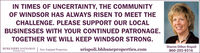 IN TIMES OF UNCERTAINTY, THE COMMUNITYOF WINDSOR HAS ALWAYS RISEN TO MEET THECHALLENGE. PLEASE SUPPORT OUR LOCALBUSINESSES WITH YOUR CONTINUED PATRONAGE.TOGETHER WE WILL KEEP WINDSOR STRONG.BERKSHIRE HATHAWAY | New England PropertiesSharon Dillon RispoliHomeServicessrispoli.bhhsneproperties.com860-205-9316 IN TIMES OF UNCERTAINTY, THE COMMUNITY OF WINDSOR HAS ALWAYS RISEN TO MEET THE CHALLENGE. PLEASE SUPPORT OUR LOCAL BUSINESSES WITH YOUR CONTINUED PATRONAGE. TOGETHER WE WILL KEEP WINDSOR STRONG. BERKSHIRE HATHAWAY | New England Properties Sharon Dillon Rispoli HomeServices srispoli.bhhsneproperties.com 860-205-9316