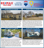 RE/MAX103 Main StreetRE/MAXOld Saybrook, CT 06475860-388-1228Children'sMiracle NetworHospitalsVALLEY SHOREHOME FOR SALE! $244,900HOME FOR SALE! $579,287East Haddam - Take a walk through the large great room with sliders Montville - The minute you walk in you experience phenomenalto deck, a woodstove and even a cozy nook, plus laundry area. Bright stone masonry. The fireplaces are a piece of art! There is a very nicekitchen with large window overlooking the rear yard. Large diningroom with new flooring has comer windows, and then there's a largeliving room with built-ins and gorgeous fireplace. First floor bedroomplus a full bath with great vintage finishes complete this great floorplan all rooms are very generous size! On the second floor, a masterbedroom and the 3rd bedroom with a cedar-lined closet.flow to the first floor. Open kitchen with Corian counters nice Oakcabinets, and flows right into living room dining room with lovelystone fireplace. Custom Granite Bar just needs finishing touches andsupplies. Up the stairs and you arrive on the loft landing overlookingthe great room. 2 bedrooms very nicely sized and creatively laid outwith storage, closets and palladian windows.HOME FOR SALE! $506,500HOME FOR SALE! $229,900Old Lyme - Walking through the front door you immediately feelhow light and bright this home is, the entire first floor has beenfreshly painted, living room with center fireplace, bay windows, large Kitchen, Dining Room. Three bedrooms and a full bath. The lowerremodeled kitchen with granite counters, breakfast bar with gas rangetop, double ovens, prep sink, eat in area with a gas fireplace, wallsof windows and skylights. The sun room/game room over looks thedeck/patio and inground salt water pool area. Master suite with largedressing room and full laundry area, master bath with walk in showerand jetted tub.Deep River - One floor living in the well kept Ranch home locatedjust outside of town. 12 x 18 Living Room with fireplace. Eat-inlevel has a finished 15 x 25 Family Room. Thermal windows.Hardwood floors. Central air conditioning. Two level deck off the backoffers generous space for entertaining. One car under garage. RE/MAX 103 Main Street RE/MAX Old Saybrook, CT 06475 860-388-1228 Children's Miracle Networ Hospitals VALLEY SHORE HOME FOR SALE! $244,900 HOME FOR SALE! $579,287 East Haddam - Take a walk through the large great room with sliders Montville - The minute you walk in you experience phenomenal to deck, a woodstove and even a cozy nook, plus laundry area. Bright stone masonry. The fireplaces are a piece of art! There is a very nice kitchen with large window overlooking the rear yard. Large dining room with new flooring has comer windows, and then there's a large living room with built-ins and gorgeous fireplace. First floor bedroom plus a full bath with great vintage finishes complete this great floor plan all rooms are very generous size! On the second floor, a master bedroom and the 3rd bedroom with a cedar-lined closet. flow to the first floor. Open kitchen with Corian counters nice Oak cabinets, and flows right into living room dining room with lovely stone fireplace. Custom Granite Bar just needs finishing touches and supplies. Up the stairs and you arrive on the loft landing overlooking the great room. 2 bedrooms very nicely sized and creatively laid out with storage, closets and palladian windows. HOME FOR SALE! $506,500 HOME FOR SALE! $229,900 Old Lyme - Walking through the front door you immediately feel how light and bright this home is, the entire first floor has been freshly painted, living room with center fireplace, bay windows, large Kitchen, Dining Room. Three bedrooms and a full bath. The lower remodeled kitchen with granite counters, breakfast bar with gas range top, double ovens, prep sink, eat in area with a gas fireplace, walls of windows and skylights. The sun room/game room over looks the deck/patio and inground salt water pool area. Master suite with large dressing room and full laundry area, master bath with walk in shower and jetted tub. Deep River - One floor living in the well kept Ranch home located just outside of town. 12 x 18 Living Room with fireplace. Eat-in level has a finished 15 x 25 Family Room. Thermal windows. Hardwood floors. Central air conditioning. Two level deck off the back offers generous space for entertaining. One car under garage.