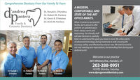 Comprehensive Dentistry From Our Family To YoursA MODERN,COMFORTABLE, ANDd'andreaDr. Ronald J. D'AndreaDr. Robert M. PanteraSTATE-OF-THE-ARTDanteraDr. Kevin B. D'AndreaOFFICE AWAITS.Dr. Brett M. PanteraWhen it comes to our practicefacility, we're proud to offerpatients an updated spacethat's always warm andwelcoming. Our friendly staffwill take the time to carefullylisten to understand the goals you have in mind. We utilize plentyof advanced technology during treatment as well, ensuring theaccuracy, safety, and effectiveness of your care. We look forward tonot only meeting your expectations, but exceeding them during eachand every visit.Family &Cosmetic DentistryandreaanteraWelcome to our practice2675 Whitney Ave., Hamden, CT203-288-0951Dr. Robert M.HOURS: Monday -Saturdaywww.dpmgeneraldentistry.comDr. Ronald J.Dr. Brett M.Dr. Kevin B.D'AndreaPanteraPanteraD'Andrea Comprehensive Dentistry From Our Family To Yours A MODERN, COMFORTABLE, AND d 'andrea Dr. Ronald J. D'Andrea Dr. Robert M. Pantera STATE-OF-THE-ART Dantera Dr. Kevin B. D'Andrea OFFICE AWAITS. Dr. Brett M. Pantera When it comes to our practice facility, we're proud to offer patients an updated space that's always warm and welcoming. Our friendly staff will take the time to carefully listen to understand the goals you have in mind. We utilize plenty of advanced technology during treatment as well, ensuring the accuracy, safety, and effectiveness of your care. We look forward to not only meeting your expectations, but exceeding them during each and every visit. Family & Cosmetic Dentistry andrea antera Welcome to our practice 2675 Whitney Ave., Hamden, CT 203-288-0951 Dr. Robert M. HOURS: Monday -Saturday www.dpmgeneraldentistry.com Dr. Ronald J. Dr. Brett M. Dr. Kevin B. D'Andrea Pantera Pantera D'Andrea