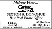 Melrose Votes ...Centur1SEXTON & DONOHUEBest Real Estate Office467 Main StreetCantunn781-665-2121www.century2iSD.comSEXTON & DONOHUENW-CN13869433 Melrose Votes ... Centur1 SEXTON & DONOHUE Best Real Estate Office 467 Main Street Cantunn 781-665-2121 www.century2iSD.com SEXTON & DONOHUE NW-CN13869433