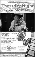 womr & wfmr presentThursday Nightat the MoviesMarch 19 /7:30pmHell'sHinges (es16)PovincetDirected by Charles Swickardand William S.HartStarring William S. Hartand Clara WilliamsOn Reel Film!womr.org$5 DonationWOMR92.1 fmWEMR91,3 fmFilms shown at theSchoolhouseprovincetownautermostorleanafurthermost494 Commercial StFreepopoorncourtesy of theProvincetowcommunity recoInnLISTEN LOCALLY OR STREAM GLOBALLYwomr.org /508.487.2619 womr & wfmr present Thursday Night at the Movies March 19 /7:30pm Hell's Hinges (es16) Povincet Directed by Charles Swickard and William S.Hart Starring William S. Hart and Clara Williams On Reel Film! womr.org $5 Donation WOMR 92.1 fm WEMR 91,3 fm Films shown at the Schoolhouse provincetown autermost orleana furthermost 494 Commercial St Free popoorn courtesy of the Provincetow community reco Inn LISTEN LOCALLY OR STREAM GLOBALLY womr.org /508.487.2619