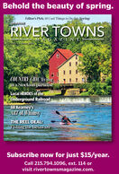 Behold the beauty of spring.Editor's Pick: 10 Cool Things to Do this SpringDELAWARERIVER TOWNSMAGAZINE-SSUE 4SPRING 2020COUNTRY CHIC livingina Stockton paradiseLocal HEROES of theUnderground RailroadJill Kearney'sART of WhimsyTHE REEL DEAL:Fishing the DelawareSubscribe now for just $15/year.Call 215.794.1096, ext. 114 orvisit rivertownsmagazine.com. Behold the beauty of spring. Editor's Pick: 10 Cool Things to Do this Spring DELAWARE RIVER TOWNS MAGAZINE- SSUE 4SPRING 2020 COUNTRY CHIC living ina Stockton paradise Local HEROES of the Underground Railroad Jill Kearney's ART of Whimsy THE REEL DEAL: Fishing the Delaware Subscribe now for just $15/year. Call 215.794.1096, ext. 114 or visit rivertownsmagazine.com.
