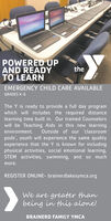 POWERED UPAND READYTO LEARNtheEMERGENCY CHILD CARE AVAILABLEGRADES K-6The Y is ready to provide a full day programwhich will includes the required distancelearning time built in. Our trained Counselorswill be Teaching Aids in this new learningenvironment.Outside of our classroompods', youth will experience the same qualityexperience that the Y is known for includingphysical activities, social emotional learning,STEM activities, swimming, and so muchmore.REGISTER ONLINE- brainerdlakesymca.orgWe are greater thanbeing in this alone!BRAINERD FAMILY YMCAYMCA POWERED UP AND READY TO LEARN the EMERGENCY CHILD CARE AVAILABLE GRADES K-6 The Y is ready to provide a full day program which will includes the required distance learning time built in. Our trained Counselors will be Teaching Aids in this new learning environment. Outside of our classroom pods', youth will experience the same quality experience that the Y is known for including physical activities, social emotional learning, STEM activities, swimming, and so much more. REGISTER ONLINE- brainerdlakesymca.org We are greater than being in this alone! BRAINERD FAMILY YMCA YMCA