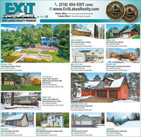 EXITC (218) 454-EXIT (3948)O www.ExitLakesRealty.comREALESTATEST REALBest ofBest ofDERANO LNESBaxter Office: 7153 Forthun Road, Suite 120 | Baxter, MNCrosby Office: 17 West Main Street | Crosby, MN2019THE BRANERO LAES2018 creccEXIT LAKES REALTY PREMIERLAKE ALEXANDER4552 Lakeview Drive, CushingMLS 5432710 $299,900Chad Schwendeman 218-851-8550HIDDEN LAKE26107 Padre Place, NisswaMLS 5510709 $514,900Chad Schwendeman 218-851-8550PORTAGE LAKE13744 Crooked Lake Road, DeerwoodMLS 5506983 $399,900ROY/GULL CHAINMILLE LACS LAKE25526 Hyland Avenue, NisswaMLS 5472443 $769,900Chad Schwendeman 218-851-85507852 Tournament Trail, OnamiaMLS 5503671 $299,900Chad Schwendeman 218-851-8550Chad Schwendeman 218-851-8550PELICAN LAKE2 Bed, 1 Bath, 900 SqFt8890 Breezy Point Drive #500,Breezy PointMLS# 5542419 $169,900Chad Schwendeman 218-851-8550RABBIT LAKE2 Bed, 3 Bath 2,688 Sq Ft26162 Weinkauf Place, AitkinMLS 5432546 $394,900Chad Schwendeman 218-851-8550PARTRIDGE/TURTLE LAKE13919 Clayton Terrace, DeerwoodMLS 5510474 $559,900Chad Schwendeman 218-851-8550PINE RIVER2942 River Road, Pine RiverMLS 5472238 $229,900Chad Schwendeman 218-851-8550PEQUOT LAKES9962 Idyllwood Boulevard, Pequot LakesMLS 5505039 $249,900Chad Schwendeman 218-851-8550SARTELL308 13th Street N, SartellMLS 5508802 $224,900Chad Schwendeman 218-851-8550DEERWOODXXX County Road 31, DeerwoodMLS 5492727 $299,900Joel Hartman 218-821-0513SINTE COMANTESTATE COMPANY* EXIT C (218) 454-EXIT (3948) O www.ExitLakesRealty.com REAL ESTATE ST REAL Best of Best of DERANO LNES Baxter Office: 7153 Forthun Road, Suite 120 | Baxter, MN Crosby Office: 17 West Main Street | Crosby, MN 2019 THE BRANERO LAES 2018 crecc EXIT LAKES REALTY PREMIER LAKE ALEXANDER 4552 Lakeview Drive, Cushing MLS 5432710 $299,900 Chad Schwendeman 218-851-8550 HIDDEN LAKE 26107 Padre Place, Nisswa MLS 5510709 $514,900 Chad Schwendeman 218-851-8550 PORTAGE LAKE 13744 Crooked Lake Road, Deerwood MLS 5506983 $399,900 ROY/GULL CHAIN MILLE LACS LAKE 25526 Hyland Avenue, Nisswa MLS 5472443 $769,900 Chad Schwendeman 218-851-8550 7852 Tournament Trail, Onamia MLS 5503671 $299,900 Chad Schwendeman 218-851-8550 Chad Schwendeman 218-851-8550 PELICAN LAKE 2 Bed, 1 Bath, 900 SqFt 8890 Breezy Point Drive #500, Breezy Point MLS# 5542419 $169,900 Chad Schwendeman 218-851-8550 RABBIT LAKE 2 Bed, 3 Bath 2,688 Sq Ft 26162 Weinkauf Place, Aitkin MLS 5432546 $394,900 Chad Schwendeman 218-851-8550 PARTRIDGE/TURTLE LAKE 13919 Clayton Terrace, Deerwood MLS 5510474 $559,900 Chad Schwendeman 218-851-8550 PINE RIVER 2942 River Road, Pine River MLS 5472238 $229,900 Chad Schwendeman 218-851-8550 PEQUOT LAKES 9962 Idyllwood Boulevard, Pequot Lakes MLS 5505039 $249,900 Chad Schwendeman 218-851-8550 SARTELL 308 13th Street N, Sartell MLS 5508802 $224,900 Chad Schwendeman 218-851-8550 DEERWOOD XXX County Road 31, Deerwood MLS 5492727 $299,900 Joel Hartman 218-821-0513 SINTE COMANT ESTATE COMPANY*