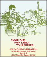 O DO 1994YOUR FARMYOUR FAMILYYOUR FUTURE...OGLE COUNTY FARM BUREAUServing Agriculture in Ogle CountySince 1917421 W. Pines Rd., Oregon, IL 61061SM-ST1763720 O DO 1994 YOUR FARM YOUR FAMILY YOUR FUTURE... OGLE COUNTY FARM BUREAU Serving Agriculture in Ogle County Since 1917 421 W. Pines Rd., Oregon, IL 61061 SM-ST1763720