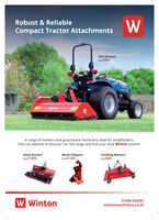 Robust & ReliableCompact Tractor AttachmentsFlail Mowersfrom £995WintonA range of mowers and groundcare machinery ideal for smallholders.Visit our website to discover our full range and find your local Winton stockist.Stone BuriersWood Chippersfrom £1,555Finishing Mowersfrom £945from £1,895WintenW Winton01420 520591wintonmachinery.co.uk Robust & Reliable Compact Tractor Attachments Flail Mowers from £995 Winton A range of mowers and groundcare machinery ideal for smallholders. Visit our website to discover our full range and find your local Winton stockist. Stone Buriers Wood Chippers from £1,555 Finishing Mowers from £945 from £1,895 Winten W Winton 01420 520591 wintonmachinery.co.uk