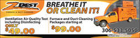 ZPESTBREATHE ITOR CLEAN IT!IN ACIONBESTFURNACE & DUCT CLEANINGVentilation Air Quality Test Furnace and Duct Cleaningincluding DisinfectingONLYPackages starting at$49.00$99.00306-533-5050Prisedoes not includeGpei sesidential homesin Reginamontused with other COuponsand can'not be ZPEST BREATHE IT OR CLEAN IT! IN ACION BEST FURNACE & DUCT CLEANING Ventilation Air Quality Test Furnace and Duct Cleaning including Disinfecting ONLY Packages starting at $49.00 $99.00 306-533-5050 Prisedoes not includeG pei sesidential homesin Regina montused with other COupons and can'not be