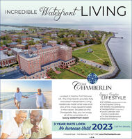 Watespront LIVINGINCREDIBLERTHECHAMBERLINEnjoy a CarepeeIFESTYLELocated in historic Fort Monroe,VA, The Chamberlin provides fullyrenovated Independent Livingresidences inside what was once All Utilities, ecluding internet & cable Chef Inspired Dining Bi-Weekly Housekeeping Transportation os Mile Radius) Social Calendar withEvents Coordinator On-Site Maintenance Reserved Parkingone of the most opulent hotelsin the nation. Situated on theChesapeake Bay, you can enjoyall of the amenities of aluxury waterfront resort.3 YEAR RATE LOCKNo Increase Until 2023Call for details.2 Fenwick Road | Fort Monroe | 757.637.7200 | www.TheChamberlin.com Watespront LIVING INCREDIBLE RTHE CHAMBERLIN Enjoy a Carepee IFESTYLE Located in historic Fort Monroe, VA, The Chamberlin provides fully renovated Independent Living residences inside what was once  All Utilities, ecluding internet & cable  Chef Inspired Dining  Bi-Weekly Housekeeping  Transportation os Mile Radius)  Social Calendar with Events Coordinator  On-Site Maintenance  Reserved Parking one of the most opulent hotels in the nation. Situated on the Chesapeake Bay, you can enjoy all of the amenities of a luxury waterfront resort. 3 YEAR RATE LOCK No Increase Until 2023 Call for details. 2 Fenwick Road | Fort Monroe | 757.637.7200 | www.TheChamberlin.com