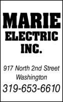MARIEELECTRICINC.917 North 2nd StreetWashington319-653-6610 MARIE ELECTRIC INC. 917 North 2nd Street Washington 319-653-6610