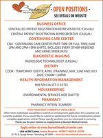 Butnell- OPEN POSITIONS -MEDICAL CENTERSEE DETAILS ON WEBSITEBUSINESS OFFICECENTRAL/ED PATIENT REGISTRATION REPRESENTATIVE (CASUAL)CENTRAL PATIENT REGISTRATION REPRESENTATIVE (CASUAL)CONTINUING CARE CENTERCNA - CONTINUING CARE CENTER (PART-TIME OR FULL-TIME; 6AM-2PM AND 2PM-10OPM SHIFTS. INCLUDES EVERY OTHER WEEKENDAND VARIED WEEKDAYS)DIAGNOSTIC IMAGINGRADIOLOGIC TECHNOLOGIST (CASUAL)DIETARYCOOK - TEMPORARY (0.8 FTE; APRIL (TRAINING), MAY, JUNE AND JULY2020; 5:30AM-1:30PM)HEALTH INFORMATION MANAGEMENTHIM SPECIALIST (1.0 FTE)HOUSEKEEPINGENVIRONMENTAL SERVICES AIDE (0.8 FTE)PHARMACYPHARMACY INTERN (SUMMER)POSITIONS NOT CURRENTLY AVAILABLE?Often times individuals would like to submit an employment application for a position notcurrently available. If you would like to submit an application for future consideration, pleasecomplete applications online. Please specify positions you are interested in pursuing.Thank you for your interest in employment at Burnett Medical Center.Apply online at www.burnettmedicalcenter.com- dick on BMC Careers. Human Resources  BURNETT MEDICAL CENTER257 W. St. George Avenue - Grantsburg, WI 54840 · shinrichs@burnettmedicalcenter.com Butnell- OPEN POSITIONS - MEDICAL CENTER SEE DETAILS ON WEBSITE BUSINESS OFFICE CENTRAL/ED PATIENT REGISTRATION REPRESENTATIVE (CASUAL) CENTRAL PATIENT REGISTRATION REPRESENTATIVE (CASUAL) CONTINUING CARE CENTER CNA - CONTINUING CARE CENTER (PART-TIME OR FULL-TIME; 6AM- 2PM AND 2PM-10OPM SHIFTS. INCLUDES EVERY OTHER WEEKEND AND VARIED WEEKDAYS) DIAGNOSTIC IMAGING RADIOLOGIC TECHNOLOGIST (CASUAL) DIETARY COOK - TEMPORARY (0.8 FTE; APRIL (TRAINING), MAY, JUNE AND JULY 2020; 5:30AM-1:30PM) HEALTH INFORMATION MANAGEMENT HIM SPECIALIST (1.0 FTE) HOUSEKEEPING ENVIRONMENTAL SERVICES AIDE (0.8 FTE) PHARMACY PHARMACY INTERN (SUMMER) POSITIONS NOT CURRENTLY AVAILABLE? Often times individuals would like to submit an employment application for a position not currently available. If you would like to submit an application for future consideration, please complete applications online. Please specify positions you are interested in pursuing. Thank you for your interest in employment at Burnett Medical Center. Apply online at www.burnettmedicalcenter.com - dick on BMC Careers. Human Resources  BURNETT MEDICAL CENTER 257 W. St. George Avenue - Grantsburg, WI 54840 · shinrichs@burnettmedicalcenter.com