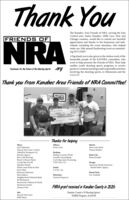 Thank YouThe Kanabec Area Friends of NRA, serving the EastCentral area: Isanti, Kanabec, Mille Lacs, Pine andChisago counties, would like to extend our heartfeltappreciation and thanks to the businesses and indi-viduals; including the event attendees, who helpedmake our 10th annual fundraising event an outstand-ing SUCCESS!FRIENDS OFNRAA big thank you is also given to the tireless work of thehonorable people of the KAFNRA committee, whowork to help promote the Friends of NRA. Their helpenables youth shooting sports programs to receivegrants to continue teaching youth responsible activitiesinvolving the shooting sports, in Minnesota and theU.S.A.!!Fundraioer for the Fuhre of th Shoting Sports .orgThank you from Kanabec Area Friends of NRA Committee!SAMPNSPKANBECThanks for helpingMoraACE HardwareAlmost Yours Gun 'n PawnMilacaPrince GunHarris:Bert's Auto BodyDennis SticklerAlthoff & Nordquist LLCBarnick AgencyBeer Club BrewingBread 'n Honey PantryCrystal Bar & GrillHaasken DentalBrahamBraham Country FloralLowell's GunsmithingCort's Big Game ProcessingVFW Post 1731Rush CityBrian KendallSavage:American Family Insurance -Rachel Malec AgencyHohn's Auto Body & GlassJerry's BaitJohnson's HardwareIsanti:SA.FE, Inc.Brook Park:Mora BakeryNeighborhood National BankRJ MechanicalStenstromis Collision & DetailStenstrom JewelryZimmer FeedHenriette:Lee VreelandTactical FirepowerFNRA grant received in Kanabec County in 2020:Isle:Boone's Fine GunsK&R MeatsKanabec County 4-H Shooting Sports/Wildlife Program.$3,656.00 Thank You The Kanabec Area Friends of NRA, serving the East Central area: Isanti, Kanabec, Mille Lacs, Pine and Chisago counties, would like to extend our heartfelt appreciation and thanks to the businesses and indi- viduals; including the event attendees, who helped make our 10th annual fundraising event an outstand- ing SUCCESS! FRIENDS OF NRA A big thank you is also given to the tireless work of the honorable people of the KAFNRA committee, who work to help promote the F