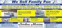 "F We Sell Family Fun fOURWEBSITE!OURWEBSITE!www.perduemarine.com  815-493-2655 APRIL BOAT SALES EVENT FRIDAY APRIL 17 - SUNDAY APRIL 19SPECIAL PRICING ON NEW BOAT INVENTORY HOURS FRI: 10AM-4PM SAT: 10AM-2PM SUN: 10AM-2PM boats@perduemarine.com/ OUR WEBSITEEXCELLENT SELECTION OF 2020 PONTOONS 20-24FTOUR WEBSITE2020 Sweetwater SW2286Single Flip Lounge Suzuki 150hpTriToon""NEW"" Monaco by GodfreySingle Flip Lounge Suzuki 150hpDouble bimini top optionalTriToonREDUCED PRICES ON 2019 PONTOONS2020 Sweetwater2086 CruiseX Suzuki 70hp 4st.Loaded. Priced From $26,9992019 Sweetwater20ft. Bow Fish Suzuki 70hpPriced From $23,999DOCK & LIFT SALE2019 SweetwaterCruise Suzuki150hp 4stPriced From $41,999 TriToonUSED PONTOONSUSED BOATSPerdue Marine2000 Sylvan 22ft Merc 40 hp 2st2004 Sweetwater 22ft Merc 60hp 4st2007 Sweetwater 20ft Yamaha 60hp 4st2003 Sea Ray 200 Sundeck Merc V82006 Hurricane FD202 Merc 4.32005 Tahoe 19ft Merc 4.31996 Larson 17ft Johnson 115 2St24765 Zier Rd., Lanark, IL 61046  Corner 72 & 73 Zier Rd. (Green Roof)Hours: M-F 9-4, Sat 9-12, Sun 9-12; Call for an appointment for other times. F We Sell Family Fun f OUR WEBSITE! OUR WEBSITE! www.perduemarine.com  815-493-2655  APRIL BOAT SALES EVENT FRIDAY APRIL 17 - SUNDAY APRIL 19 SPECIAL PRICING ON NEW BOAT INVENTORY HOURS FRI: 10AM-4PM SAT: 10AM-2PM SUN: 10AM-2PM  boats@perduemarine.com / OUR WEBSITE EXCELLENT SELECTION OF 2020 PONTOONS 20-24FT OUR WEBSITE 2020 Sweetwater SW2286 Single Flip Lounge Suzuki 150hp TriToon ""NEW"" Monaco by Godfrey Single Flip Lounge Suzuki 150hp Double bimini top optional TriToon REDUCED PRICES ON 2019 PONTOONS 2020 Sweetwater 2086 CruiseX Suzuki 70hp 4st. Loaded. Priced From $26,999 2019 Sweetwater 20ft. Bow Fish Suzuki 70hp Priced From $23,999 DOCK & LIFT SALE 2019 Sweetwater Cruise Suzuki 150hp 4st Priced From $41,999 TriToon USED PONTOONS USED BOATS Perdue Marine 2000 Sylvan 22ft Merc 40 hp 2st 2004 Sweetwater 22ft Merc 60hp 4st 2007 Sweetwater 20ft Yamaha 60hp 4st 2003 Sea Ray 200 Sundeck Merc V8 2006 Hurricane FD202 Merc 4.3 2005 Tahoe 19ft Merc 4.3 1996 Larson 17ft Johnson 115 2St 24765 Zier Rd., Lanark, IL 61046  Corner 72 & 73 Zier Rd. (Green Roof) Hours: M-F 9-4, Sat 9-12, Sun 9-12; Call for an appointment for other times."