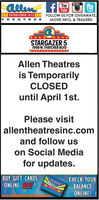 Qllen fYouTubeCESTABLISHED 1912 FOLLOW US FOR GIVEAWAYS.THEATRESMOVIE INFO, & TRAILERS!STARGAZER 51998 W. THATCHER BLVDAllen Theatresis TemporarilyCLOSEDuntil April 1st.Please visitallentheatresinc.comand follow uson Social Mediafor updates.BUY GIFT CARDSCHECK YOURBALANCEGlleeONLINE OW!ONLINE! Qllen f You Tube CESTABLISHED 1912 FOLLOW US FOR GIVEAWAYS. THEATRES MOVIE INFO, & TRAILERS! STARGAZER 5 1998 W. THATCHER BLVD Allen Theatres is Temporarily CLOSED until April 1st. Please visit allentheatresinc.com and follow us on Social Media for updates. BUY GIFT CARDS CHECK YOUR BALANCE Gllee ONLINE OW! ONLINE!