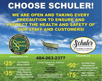 "CHOOSE SCHULER!WE ARE OPEN AND TAKING EVERYPRECAUTION TO ENSURE ANDPROTECT THE HEALTH AND SAFETY OFOUR STAFF AND CUSTOMERS!HEATINGSchulerCHULERERVICEKITCHENS & BATHSA DIVISION OF SCHULER SERVICE, INC.SINCE1923SchulerService.comSchulerKB.com484-263-2377$25°OFF Any PlumbingService COU1371314 W. Tilghman St., Allentown$50%Any Water HeaterReplacement OrHydro-Jetting COU139PA6582OFFAny Service ForOFF Military Personnel,First Responders OrSenior Citizens COU138PLUMBINGHEATINGREMODELING$35$759Water Treatment""COUPON CANNOT BE COMBINED WITH OTHEROFFERS. VALID TOWARD TASK PRICING ONLY.OFFSystem COU140MUST BE PRESENTED AT TIME OF SERVICE.REMODELINGEDNISHOTE CHOOSE SCHULER! WE ARE OPEN AND TAKING EVERY PRECAUTION TO ENSURE AND PROTECT THE HEALTH AND SAFETY OF OUR STAFF AND CUSTOMERS! HEATING Schuler CHULER ERVICE KITCHENS & BATHS A DIVISION OF SCHULER SERVICE, INC. SINCE 1923 SchulerService.com SchulerKB.com 484-263-2377 $25° OFF Any Plumbing Service COU137 1314 W. Tilghman St., Allentown $50% Any Water Heater Replacement Or Hydro-Jetting COU139 PA6582 OFF Any Service For OFF Military Personnel, First Responders Or Senior Citizens COU138 PLUMBING HEATING REMODELING $35 $759 Water Treatment ""COUPON CANNOT BE COMBINED WITH OTHER OFFERS. VALID TOWARD TASK PRICING ONLY. OFF System COU140 MUST BE PRESENTED AT TIME OF SERVICE. REMODELING EDNISHOTE"