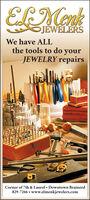ELMenkJEWELERSWe have ALLthe tools to do yourJEWELRY repairsCorner of 7th & Laurel  Downtown Brainerd829-7266  www.elmenkjewelers.com ELMenk JEWELERS We have ALL the tools to do your JEWELRY repairs Corner of 7th & Laurel  Downtown Brainerd 829-7266  www.elmenkjewelers.com