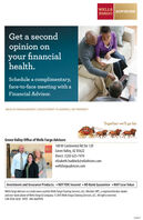WELLSFARGO ADVISORSGet a secondopinion onyour financialhealth.Schedule a complimentary,face-to-face meeting with aFinancial Advisor.WEALTH MANAGEMENT | INVESTMENT PLANNING | RETIREMENTTogether we'll go farGreen Valley Office of Wells Fargo Advisors180 W Continental Rd Ste 120Green Valley, AZ 85622Direct: (520) 625-7470elizabeth.haddock@wfadvisors.comwellsfargoadvisors.comInvestment and Insurance Products: » NOT FDIC Insured » NO Bank Guarantee » MAY Lose ValueWells Fargo Advisors is a trade name used by Wells Fargo Cearing Services, LLC, Member SIPC, a registered broker-dealerand non-bank ailiate of WellsFargo & Company. 2015 Wells Fargo Clearing Services, LC. Allrights reserved.CAR-0120-02 28 A1951 IHA-6669978258637 WELLS FARGO ADVISORS Get a second opinion on your financial health. Schedule a complimentary, face-to-face meeting with a Financial Advisor. WEALTH MANAGEMENT | INVESTMENT PLANNING | RETIREMENT Together we'll go far Green Valley Office of Wells Fargo Advisors 180 W Continental Rd Ste 120 Green Valley, AZ 85622 Direct: (520) 625-7470 elizabeth.haddock@wfadvisors.com wellsfargoadvisors.com Investment and Insurance Products: » NOT FDIC Insured » NO Bank Guarantee » MAY Lose Value Wells Fargo Advisors is a trade name used by Wells Fargo Cearing Services, LLC, Member SIPC, a registered broker-dealer and non-bank ailiate of WellsFargo & Company. 2015 Wells Fargo Clearing Services, LC. Allrights reserved. CAR-0120-02 28 A1951 IHA-6669978 258637