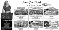 Jennifer CoolHomeREALTORIT'S GOOD TO BEBROAD BAY ISLANDBISHOP'S COURT/CHURCH POINT2609 BROAD BAY RD.OCEAN PARK1705 BENNS CHURCH3724 VINTAGE POINTEUNDERCONTRACTPlease continue tosupport local businesses,students, teachers andmedical personnel.Stay Healthy!4 BR, 3.5 bath, with hot tub, private yard anddedicated outlet for electric car.First flor master bedroom, 4 BR all-brick ranch, gatedcommunity with pool, clubhouse and guest suite.$675,000BROAD BAY ISLAND3BR, 3.5 bath on the Bay side of Shore Drive.$409,000$679,000757-739-5859HICKORY2205 SAINT BRIDESBAY ISLAND2224 WINDWARD SHORE DR.2744 BROAD BAY RD.BERKSHIREHATHAWAYUNDERCONTRACTHomeServicesTowne Realty2301 Brchin Va Beach 23451  757-481-8433Well built 4BR home on 4+ acres. Private setting,4BR ranch with finished basement. Easement toconvenient location.Make this one your own. Priced to sell withrenovations in mind. On Deep waterfront canal.water access.$649,000$610,000$649,000 Jennifer Cool Home REALTOR IT'S GOOD TO BE BROAD BAY ISLAND BISHOP'S COURT/CHURCH POINT 2609 BROAD BAY RD. OCEAN PARK 1705 BENNS CHURCH 3724 VINTAGE POINTE UNDER CONTRACT Please continue to support local businesses, students, teachers and medical personnel. Stay Healthy! 4 BR, 3.5 bath, with hot tub, private yard and dedicated outlet for electric car. First flor master bedroom, 4 BR all-brick ranch, gated community with pool, clubhouse and guest suite. $675,000 BROAD BAY ISLAND 3BR, 3.5 bath on the Bay side of Shore Drive. $409,000 $679,000 757-739-5859 HICKORY 2205 SAINT BRIDES BAY ISLAND 2224 WINDWARD SHORE DR. 2744 BROAD BAY RD. BERKSHIRE HATHAWAY UNDER CONTRACT HomeServices Towne Realty 2301 Brchin Va Beach 23451  757-481-8433 Well built 4BR home on 4+ acres. Private setting, 4BR ranch with finished basement. Easement to convenient location. Make this one your own. Priced to sell with renovations in mind. On Deep waterfront canal. water access. $649,000 $610,000 $649,000