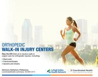 ORTHOPEDICWALK-IN INJURY CENTERSSkip the ER! Visit us to receive walk-inurgent care for orthopedic injuries, including: Back pain Fractures/breaks Sprains and strainsAllentown, Bethlehem, Phillipsburgcoordinatedhealth.com/injury 610-861-8111Lehigh ValleyHealth NetworkC Coordinated HealthPART OF LEHIGH VALLEY HEALTH NETWORK ORTHOPEDIC WALK-IN INJURY CENTERS Skip the ER! Visit us to receive walk-in urgent care for orthopedic injuries, including:  Back pain  Fractures/breaks  Sprains and strains Allentown, Bethlehem, Phillipsburg coordinatedhealth.com/injury 610-861-8111 Lehigh Valley Health Network C Coordinated Health PART OF LEHIGH VALLEY HEALTH NETWORK