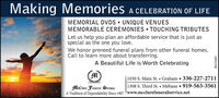Making Memories a CELEBRATION OF LIFEMEMORIAL DVDS  UNIQUE VENUESMEMORABLE CEREMONIES  TOUCHING TRIBUTESLet us help you plan an affordable service that is just asspecial as the one you love.We honor preneed funeral plans from other funeral homes.Call to learn more about transferring.A Beautiful Life is Worth Celebrating|1030 S. Main St.  Graham 336-227-27111308 S. Third St.  Mebane 919-563-3561MClure Funeral ServiteA Tradition of Dependability Since 1907 www.mcclurefuneralservice.netBN-33681 Making Memories a CELEBRATION OF LIFE MEMORIAL DVDS  UNIQUE VENUES MEMORABLE CEREMONIES  TOUCHING TRIBUTES Let us help you plan an affordable service that is just as special as the one you love. We honor preneed funeral plans from other funeral homes. Call to learn more about transferring. A Beautiful Life is Worth Celebrating |1030 S. Main St.  Graham 336-227-2711 1308 S. Third St.  Mebane 919-563-3561 MClure Funeral Servite A Tradition of Dependability Since 1907 www.mcclurefuneralservice.net BN-33681
